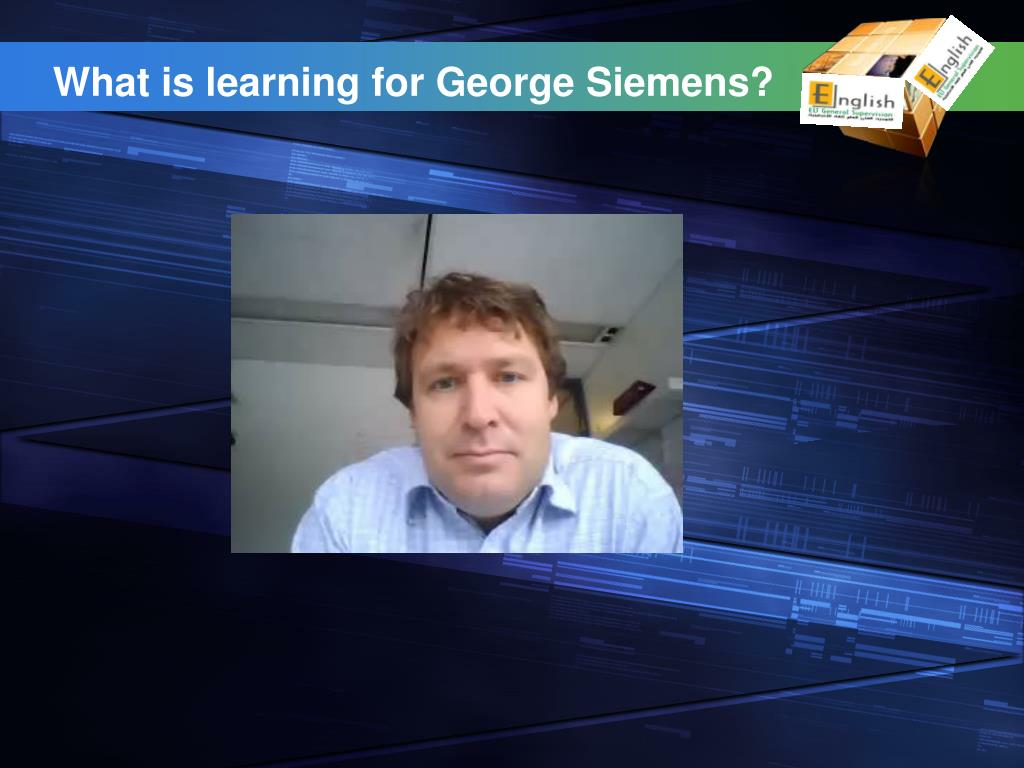What is learning for George Siemens?
