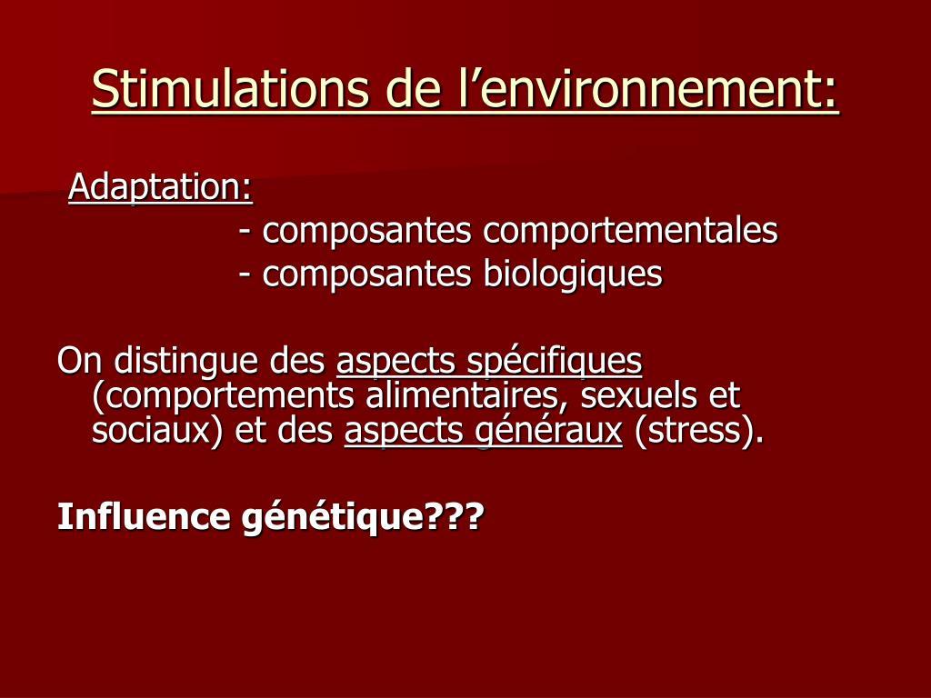 Stimulations de l'environnement:
