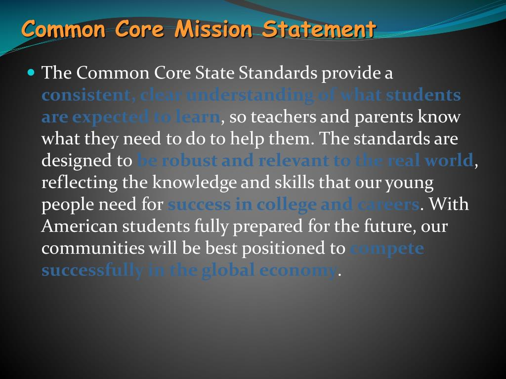 Common Core Mission Statement