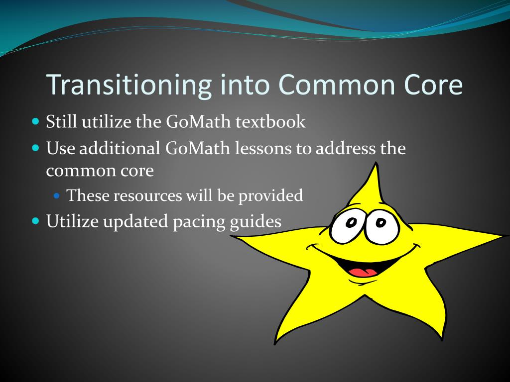 Transitioning into Common Core