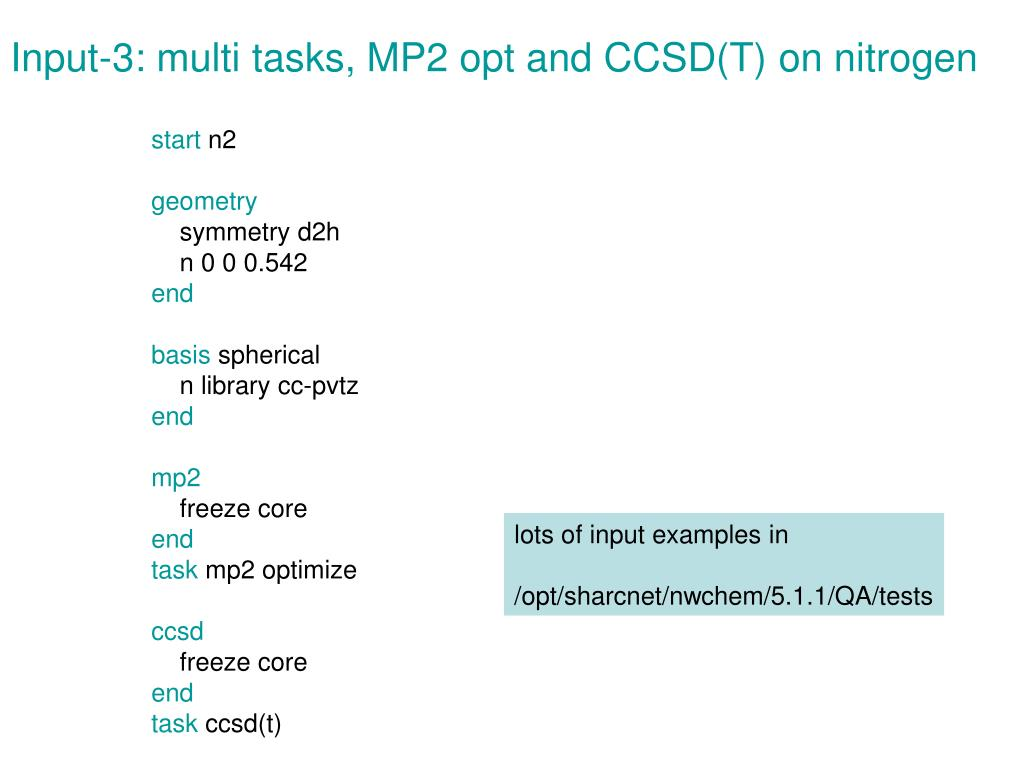 Input-3: multi tasks, MP2 opt and CCSD(T) on nitrogen