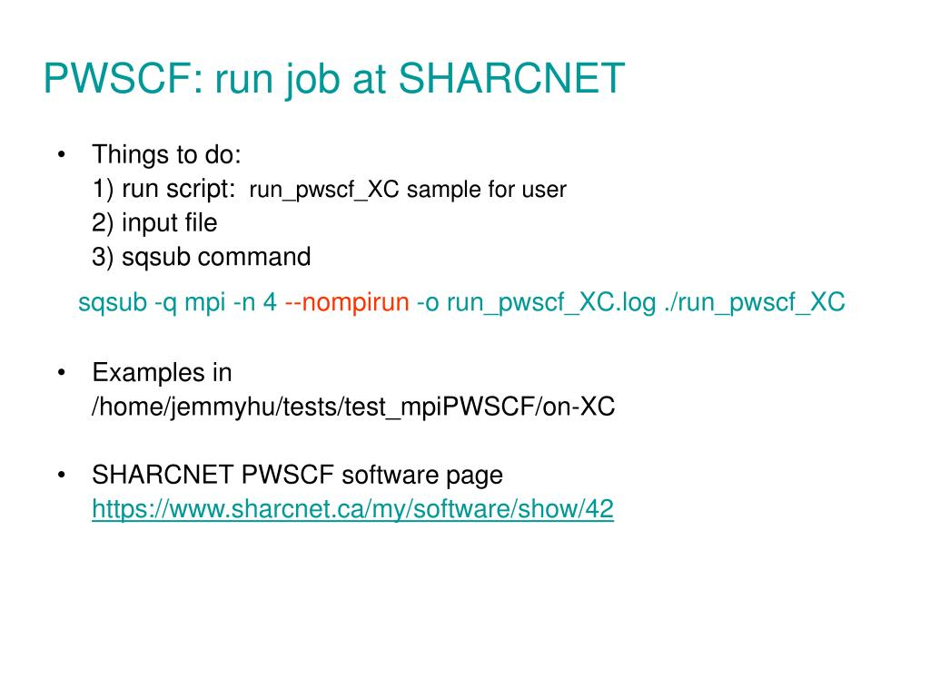 PWSCF: run job at SHARCNET