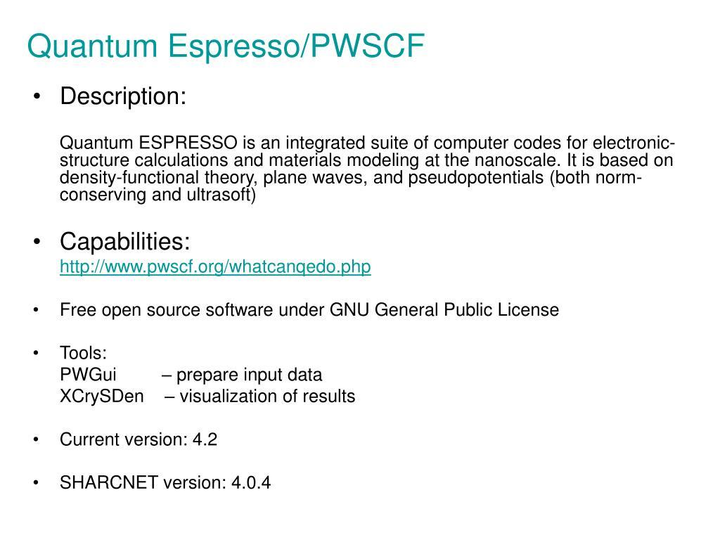 Quantum Espresso/PWSCF