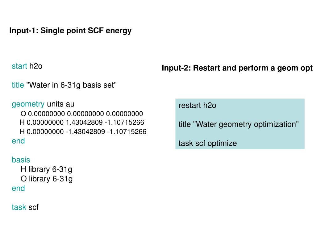 Input-1: Single point SCF energy