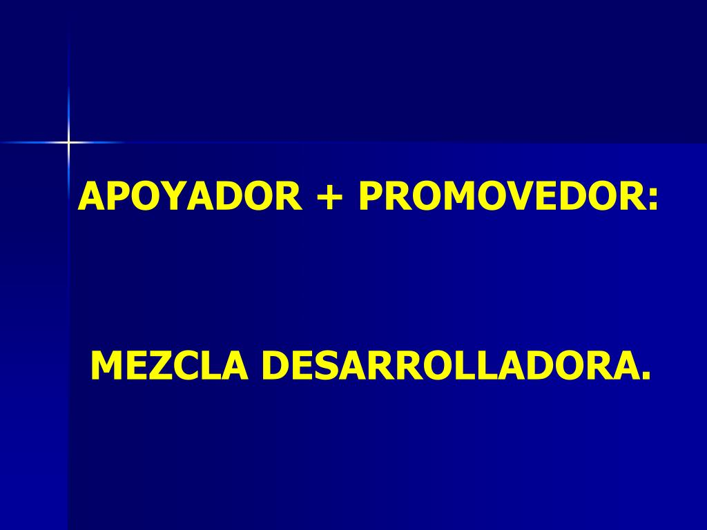 APOYADOR + PROMOVEDOR: