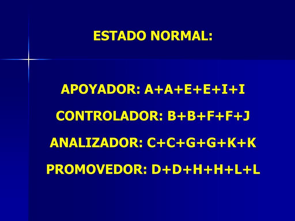 ESTADO NORMAL: