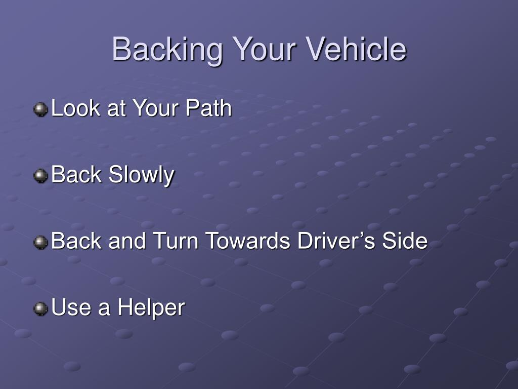Backing Your Vehicle