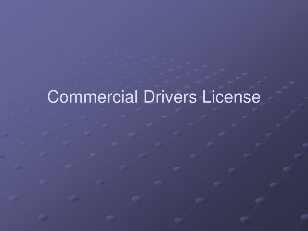 Commercial Drivers License