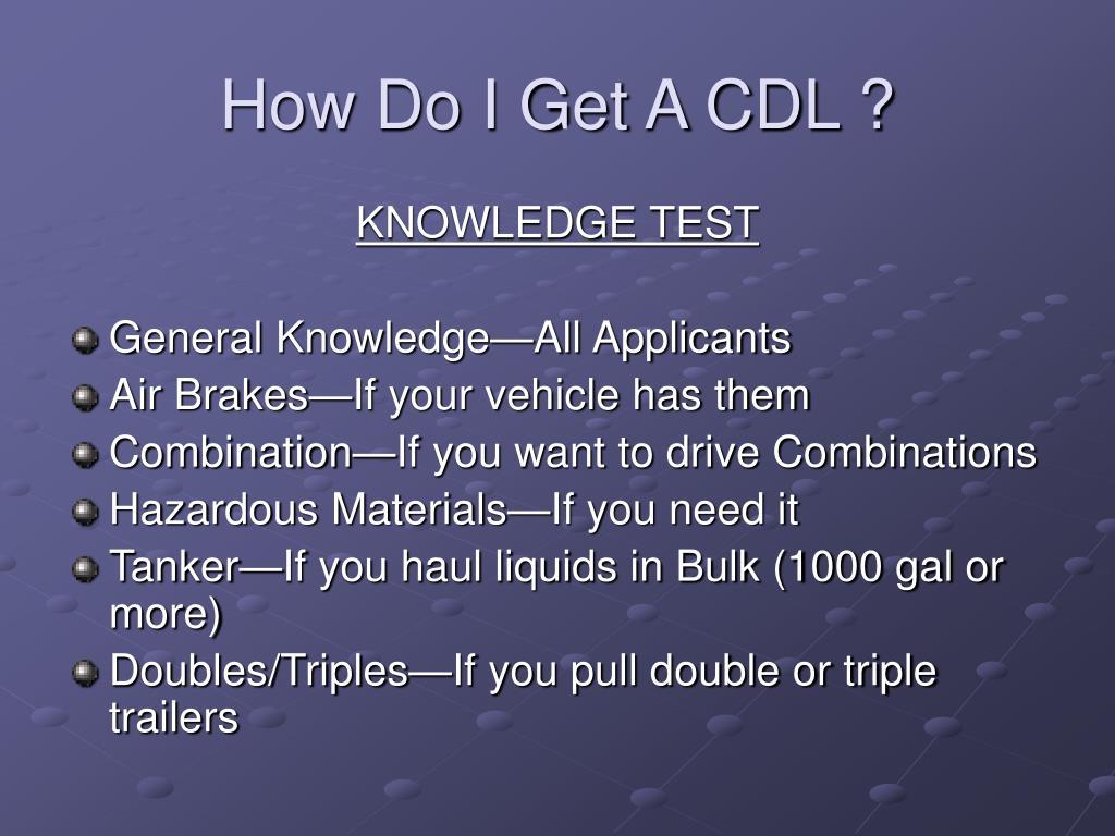 How Do I Get A CDL ?
