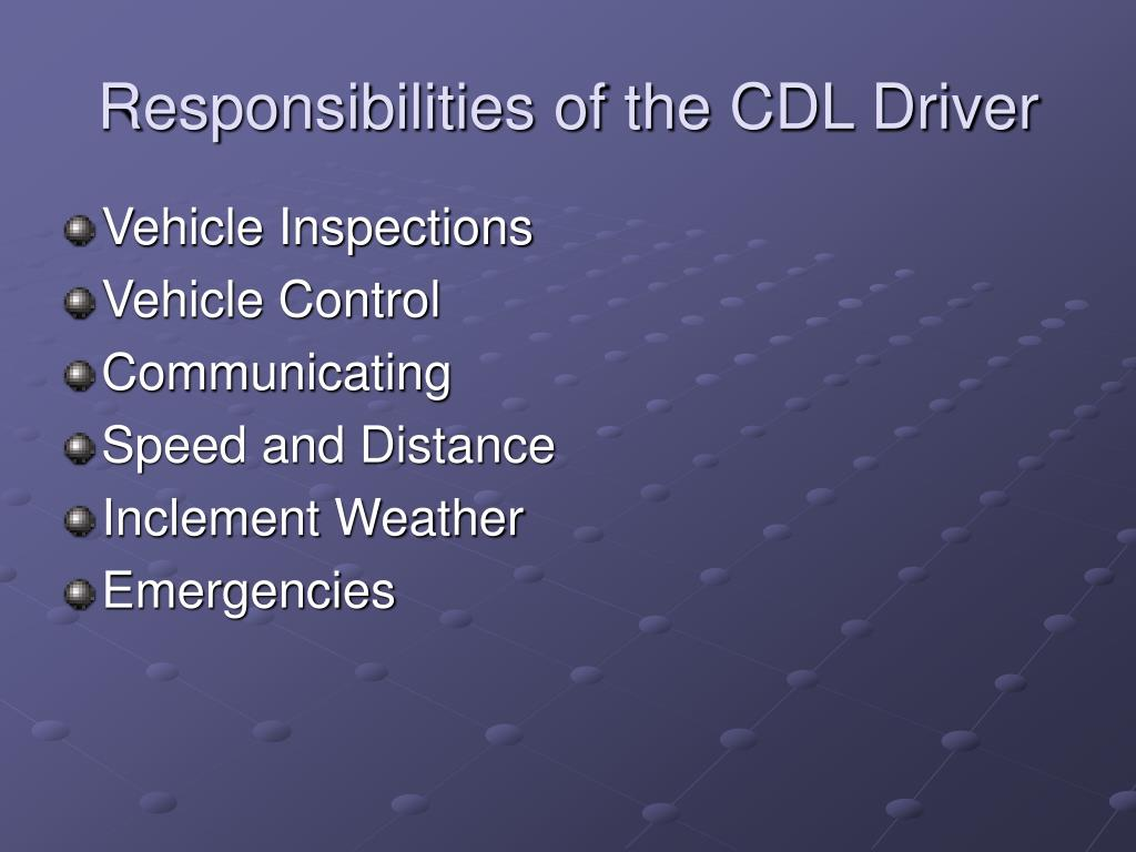 Responsibilities of the CDL Driver