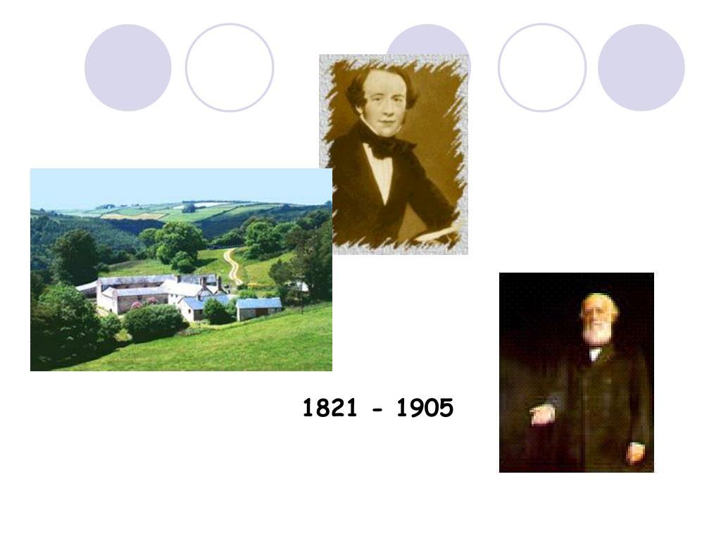 1821 - 1905
