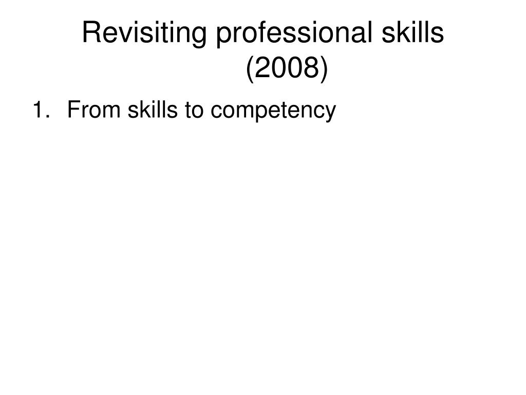 Revisiting professional skills