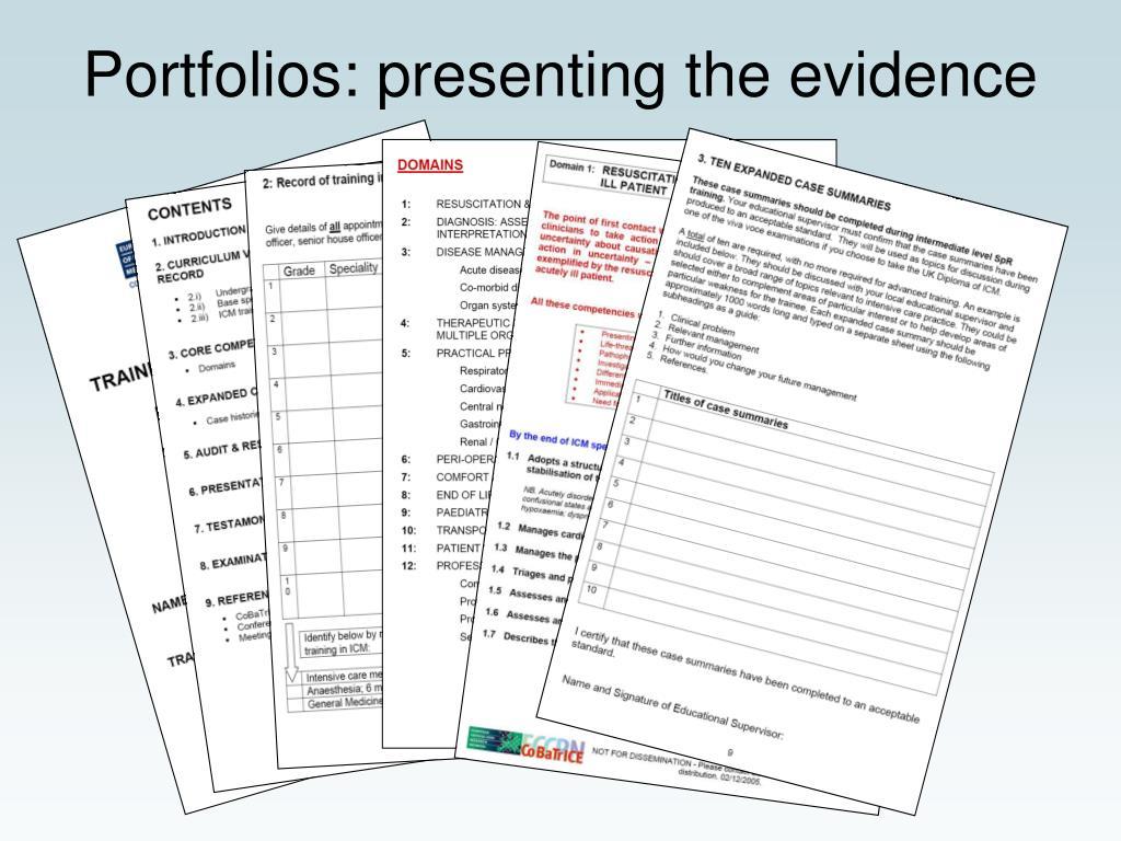 Portfolios: presenting the evidence