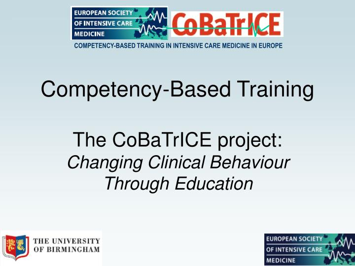 COMPETENCY-BASED TRAINING IN INTENSIVE CARE MEDICINE IN EUROPE