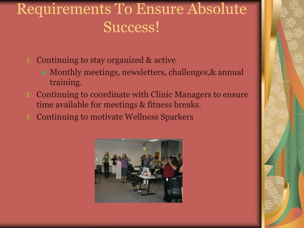 Requirements To Ensure Absolute Success!