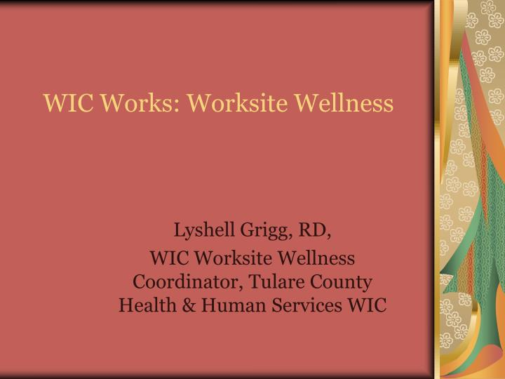Wic works worksite wellness l.jpg