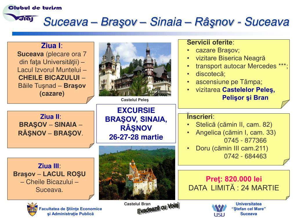 Suceava – Braşov – Sinaia – Râşnov - Suceava