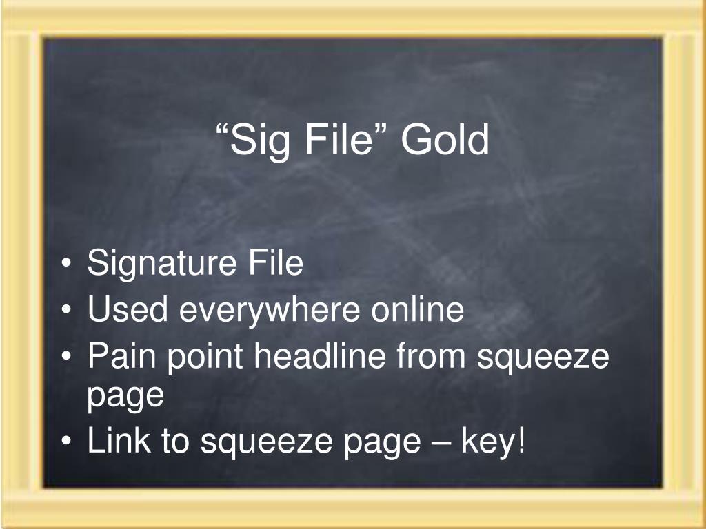 """""""Sig File"""" Gold"""
