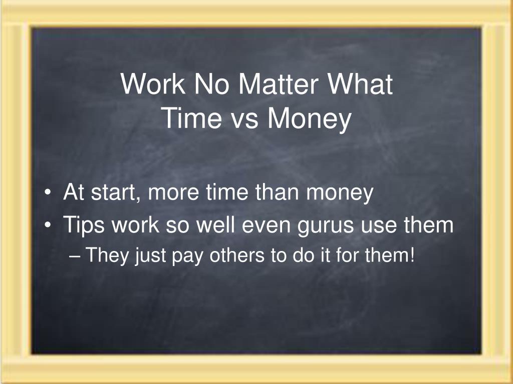 Work No Matter What