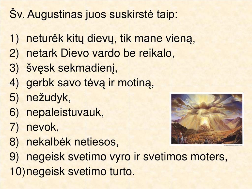 Šv. Augustinas juos suskirstė taip: