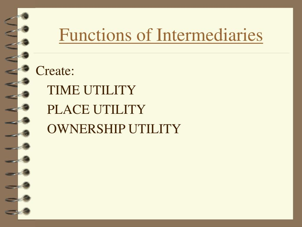 Functions of Intermediaries