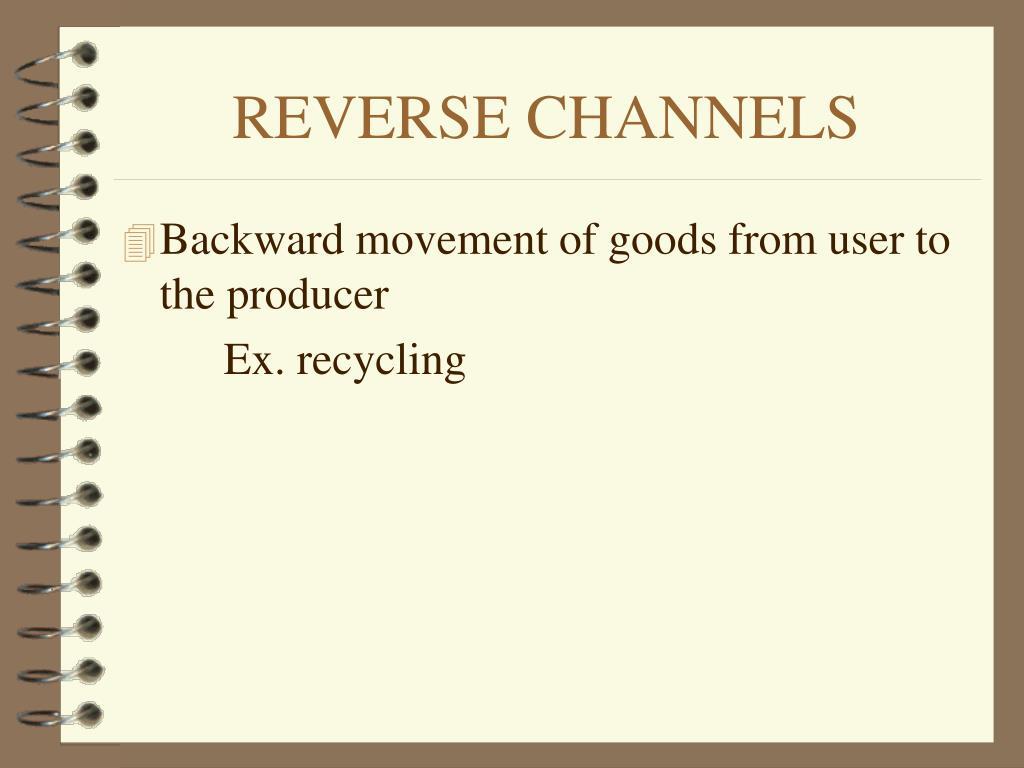 REVERSE CHANNELS