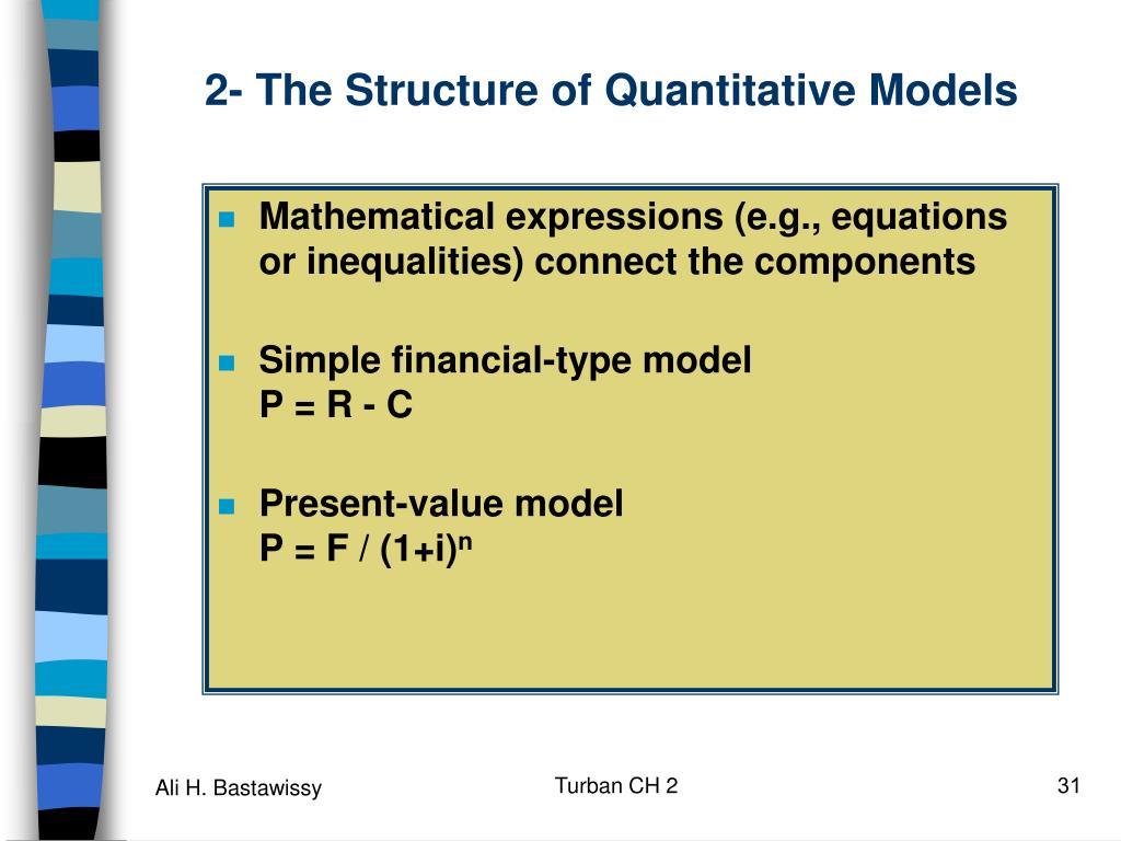 2- The Structure of Quantitative Models