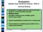 evaluation multiple goals sensitivity analysis what if and goal seeking