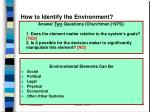 how to identify the environment