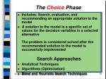 the choice phase