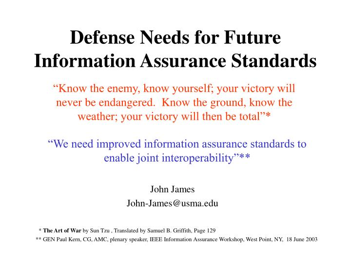 Defense needs for future information assurance standards l.jpg