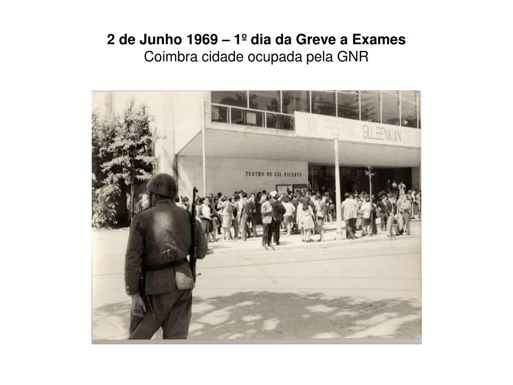 2 de Junho 1969 – 1º dia da Greve a Exames