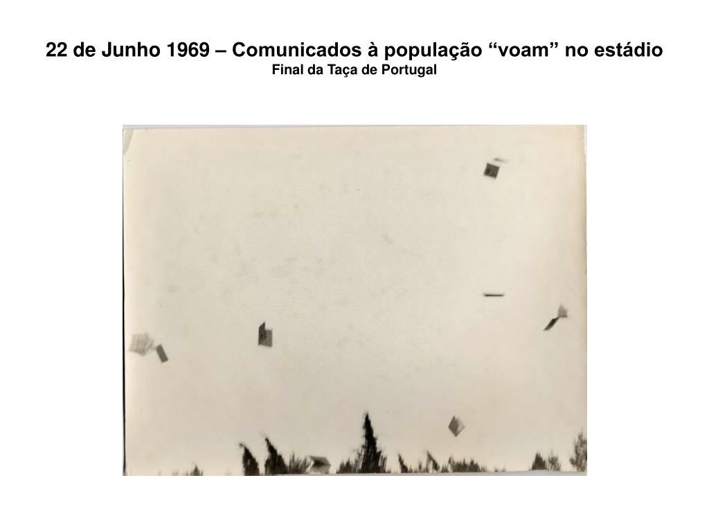 """22 de Junho 1969 – Comunicados à população """"voam"""" no estádio"""
