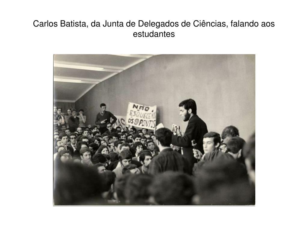 Carlos Batista, da Junta de Delegados de Ciências, falando aos estudantes