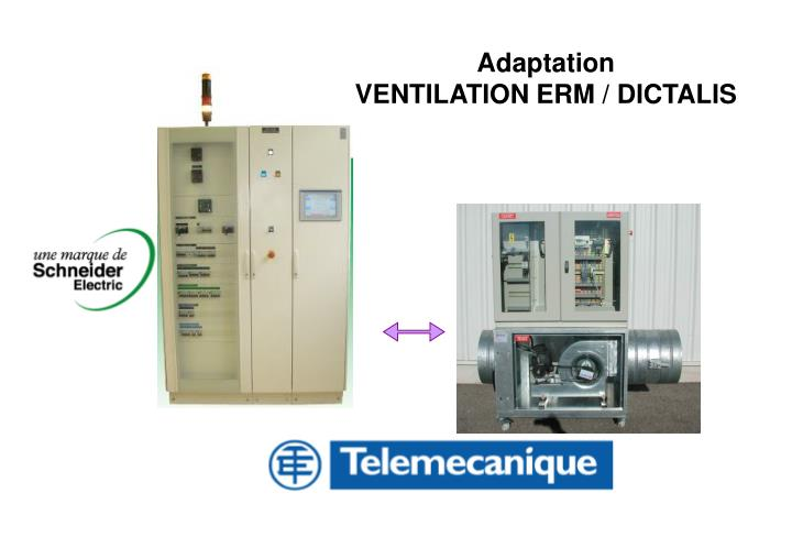 Adaptation ventilation erm dictalis