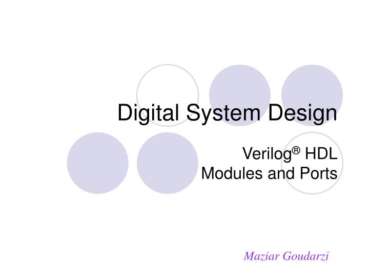 Digital system design l.jpg