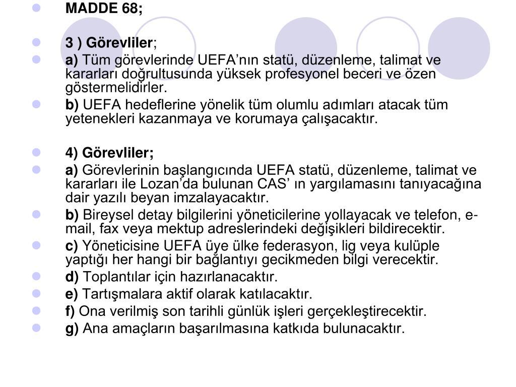 MADDE 68;