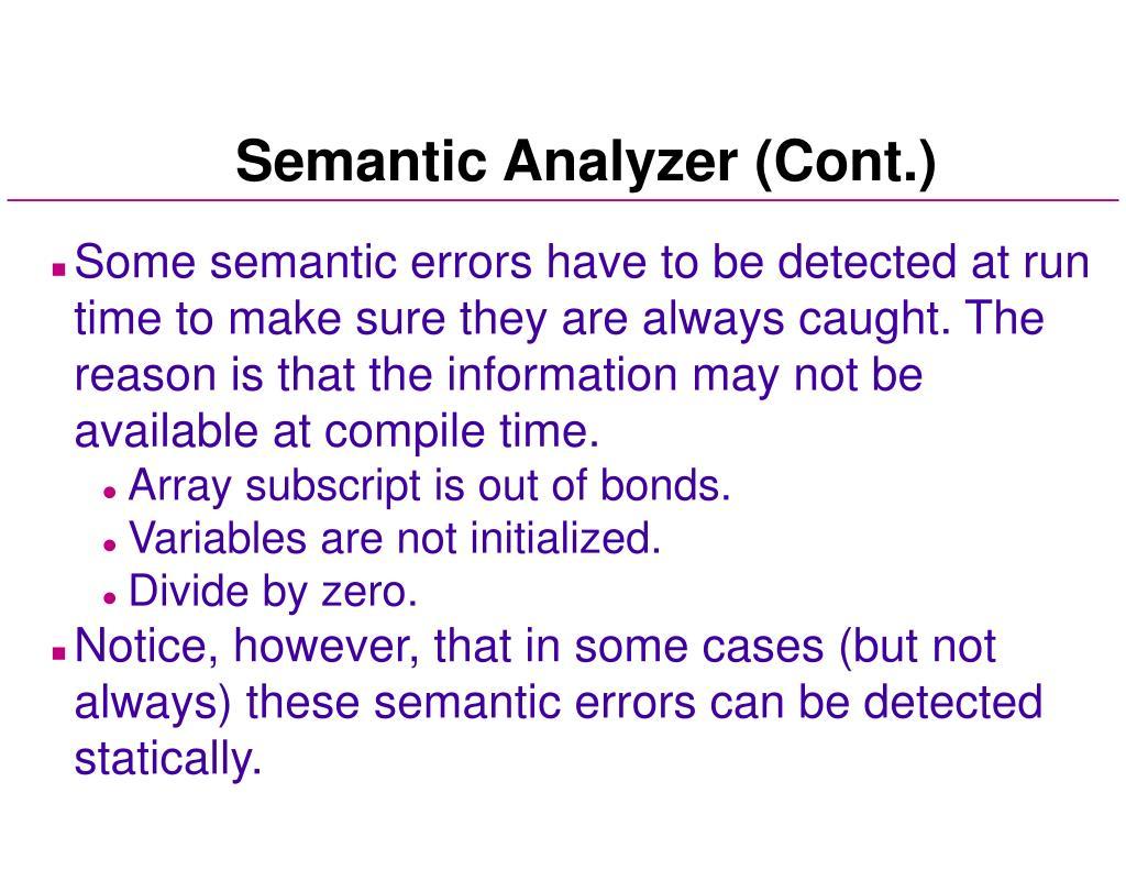 Semantic Analyzer (Cont.)