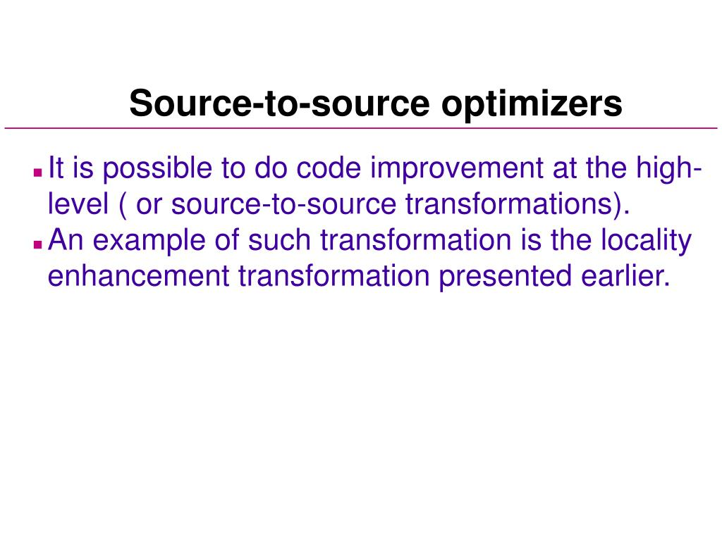 Source-to-source optimizers