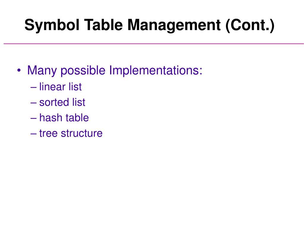 Symbol Table Management (Cont.)