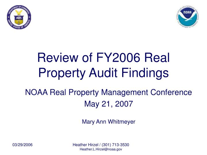 Review of fy2006 real property audit findings l.jpg