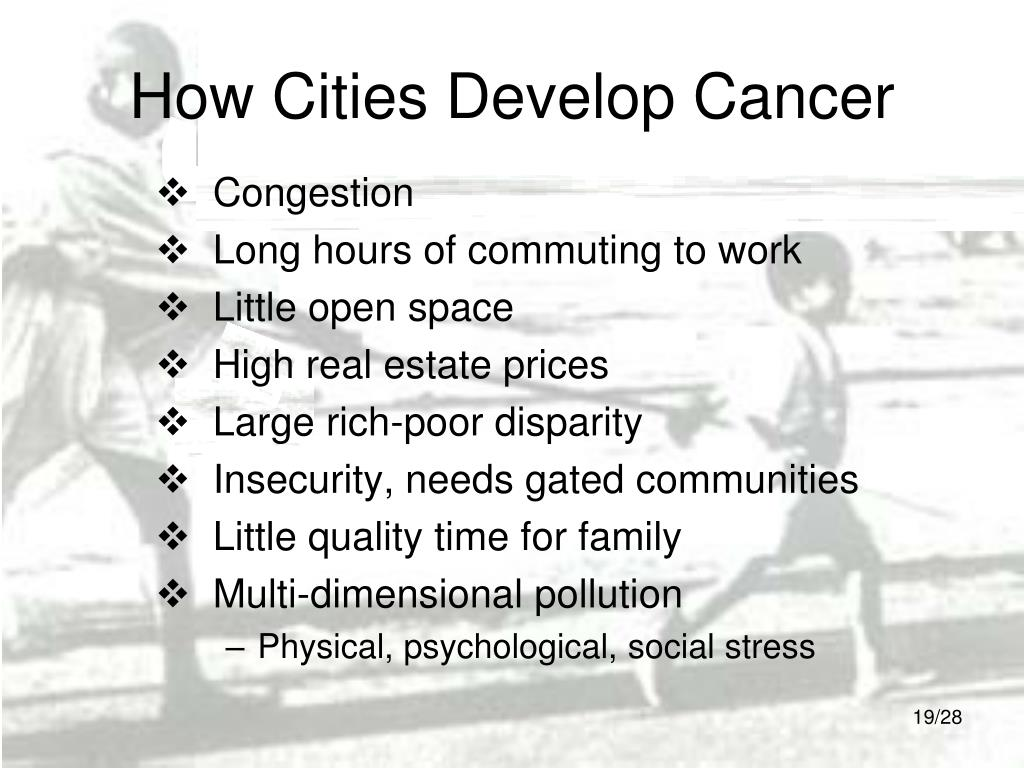 How Cities Develop Cancer