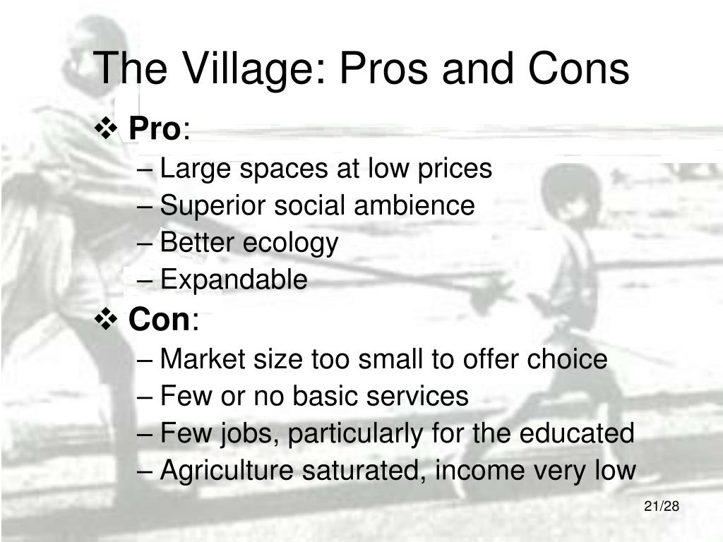 The Village: Pros and Cons