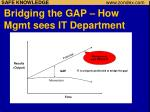 bridging the gap how mgmt sees it department