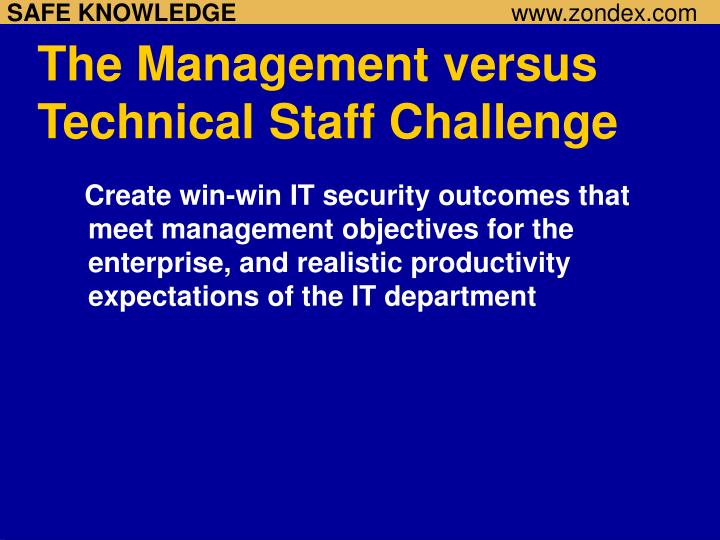 The management versus technical staff challenge l.jpg