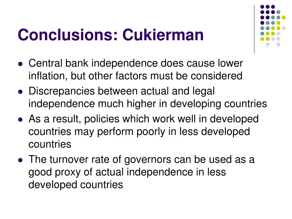 Conclusions: Cukierman
