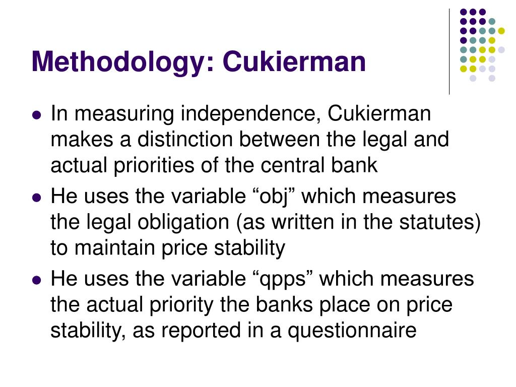 Methodology: Cukierman