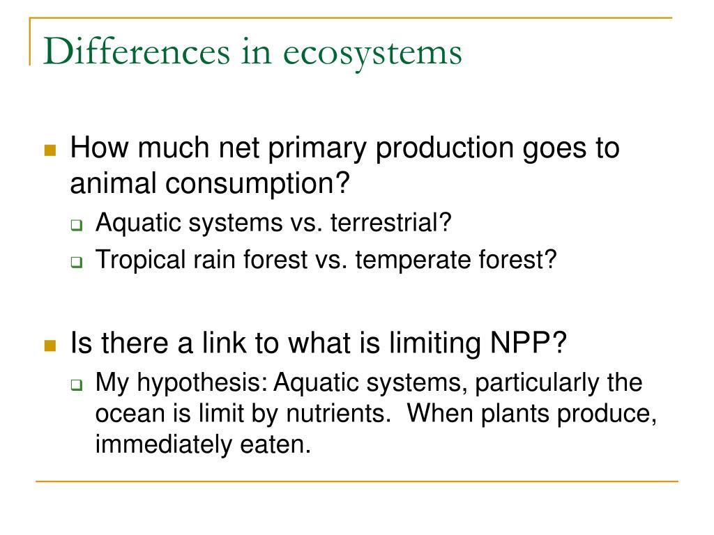 Differences in ecosystems