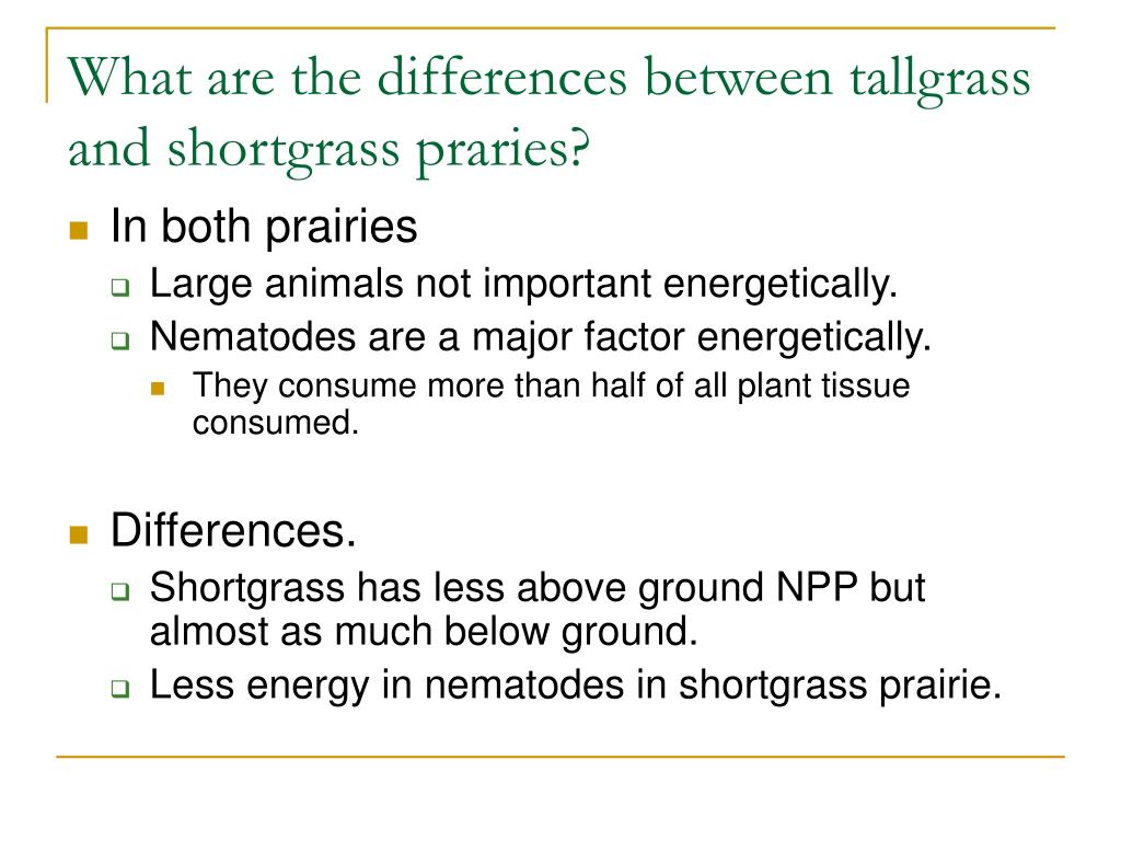 What are the differences between tallgrass and shortgrass praries?
