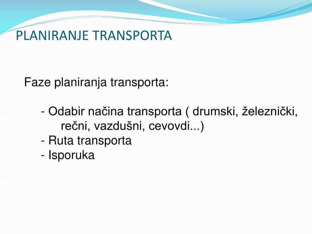 PLANIRANJE TRANSPORTA